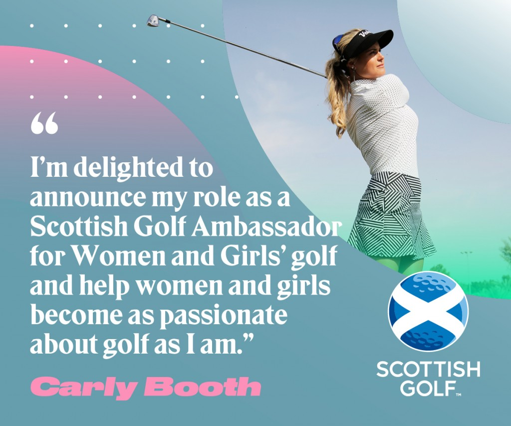 To mark International Women's Day on Friday 8 March, Scottish Golf is pleased to announce that Scottish professional, Carly Booth, will support the national governing body as an ambassador for women and girls' golf in Scotland.